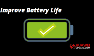 Improve Huawei devices battery life