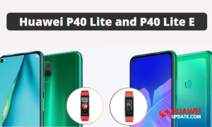 Huawei P40 and P40 Lite E