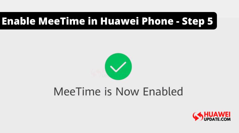Enable MeeTime in Huawei Phone - Step 5