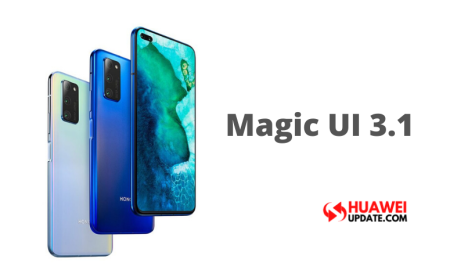 Magic UI 3.1 Honor V30 and V30 Pro