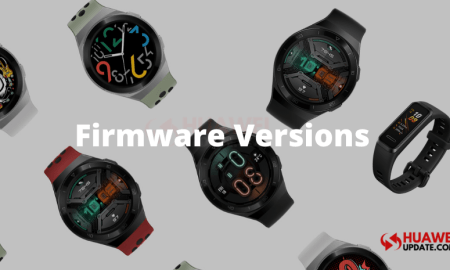 Latest Huawei Smartwatches firmware versions