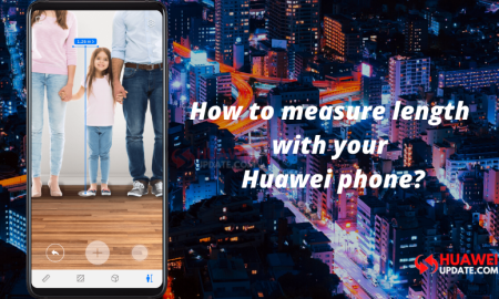 How to measure length with your Huawei phone