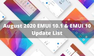 August 2020 EMUI 10.1 and EMUI 10 update list