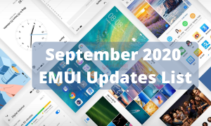September 2020 EMUI 10.1 and EMUI 10 update list