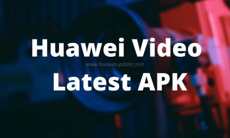 Download Huawei Video APK