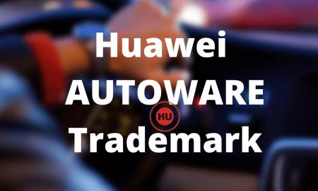 Huawei AUTOWARE Trademark