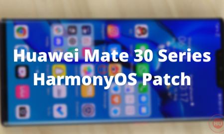 Huawei Mate 30 Series HarmonyOS Patch