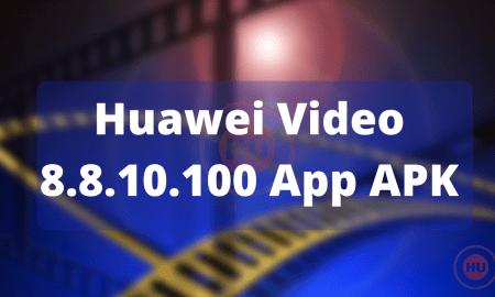 Huawei Video 8.8.10.100 App