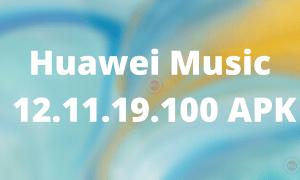 Huawei Music 12.11.19.100
