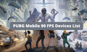 PUBG Mobile 90 FPS Devices List