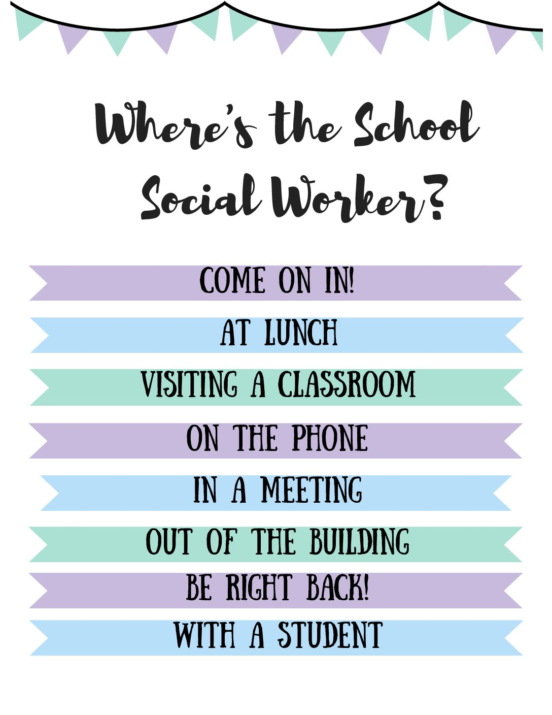 Wheres The School Social Worker Sign Hub For Helpers