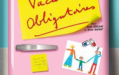 La pièce de théâtre qui parle du travail : Vacances obligatoires !