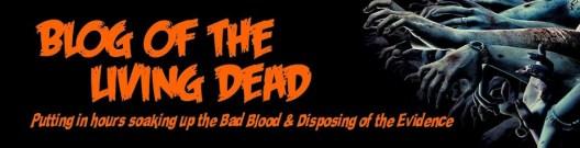 Blog of the Living Dead
