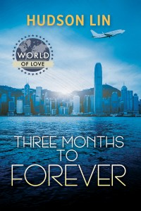 Three Months to Forever by Hudson Lin. Hong Kong skyline with water in foreground and mountains in background. Airplane in the sky.