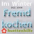 Fremdkochen im Winter