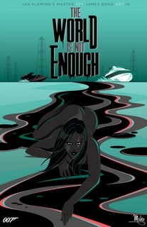 Mike Mahle - James Bond_19 - The World is Not Enough