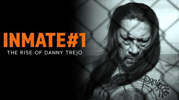 inmate-1-the-rise-of-danny-trejo-001