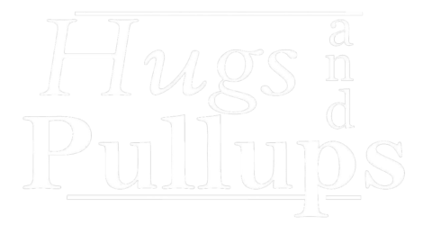 Hugs and Pullups