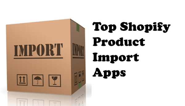 Top Shopify Product Import Apps