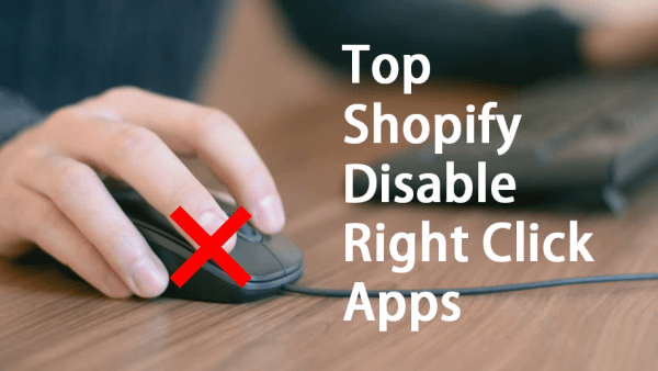 Top Shopify Disable Right Click Apps