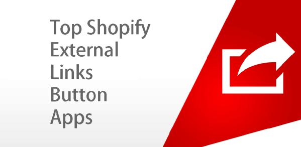 Top Shopify External Links Button Apps