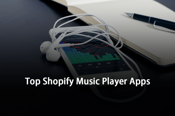 Top Shopify Music Player Apps