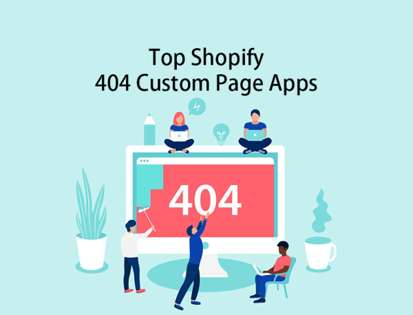 Top Shopify 404 Custom Page Apps