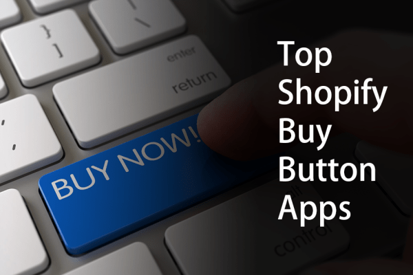 Top Shopify Buy Button Apps
