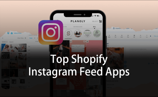 Top Shopify Instagram Feed Apps