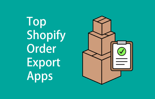 Top Shopify Order Export Apps