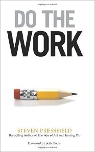 Do the work - Steven Pressfeild