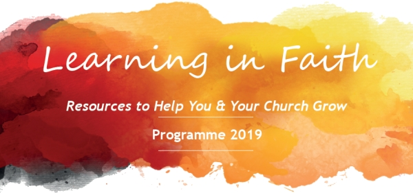 Learning in Faith – Training Opportunities