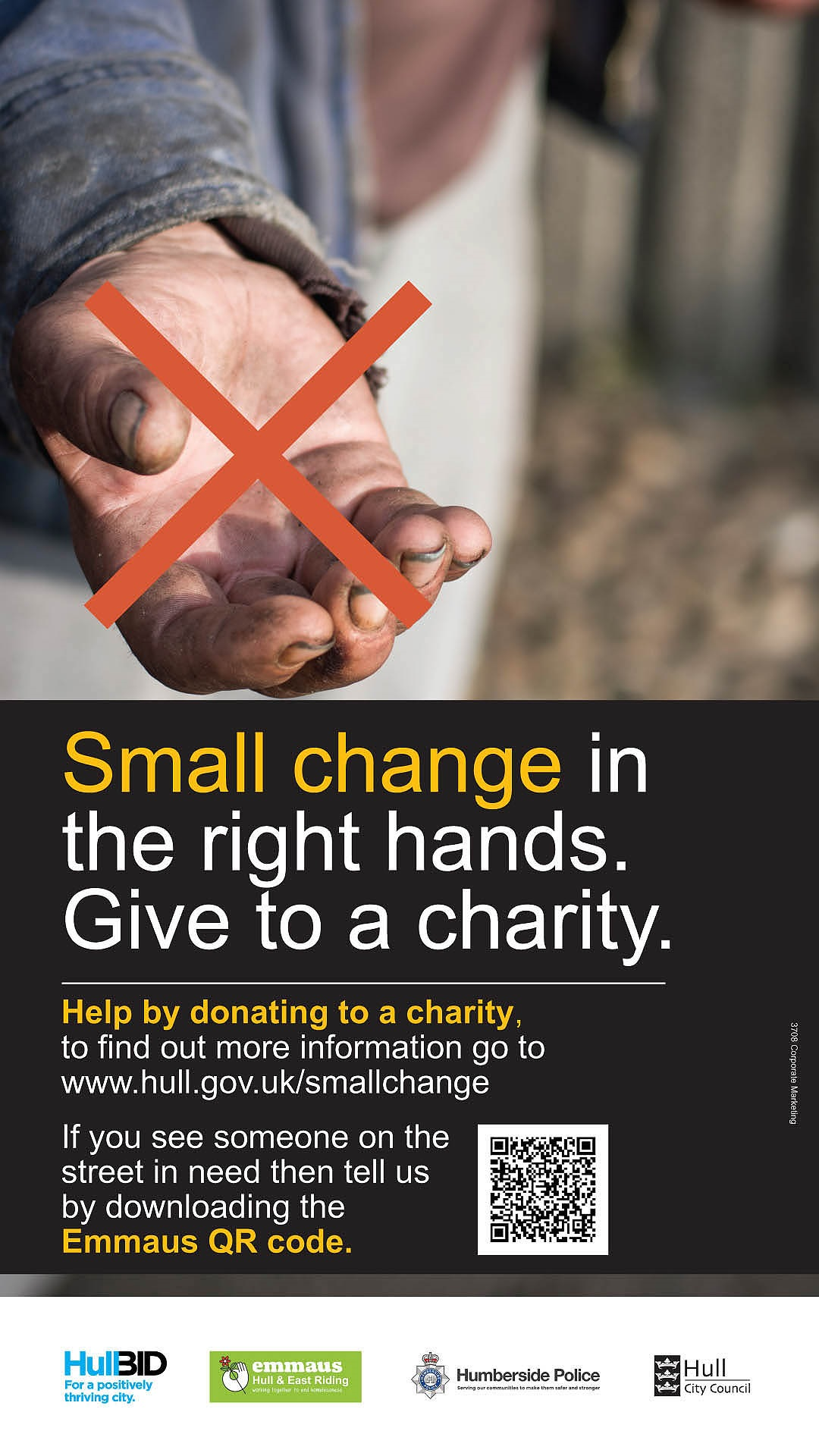 The Small Change In The Right Hands campaign, advises people to consider giving to registered charities instead of those who are begging.