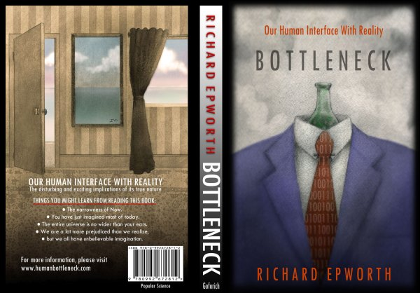 """The Book Cover for """"Bottleneck - Our human interface with reality"""""""