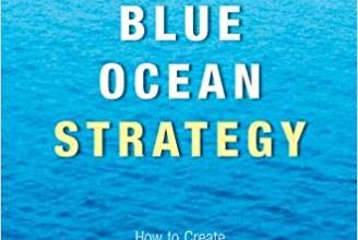 Photo of Blue Ocean Strategy: How to Create Uncontested Market Space and Make Competition Irrelevant