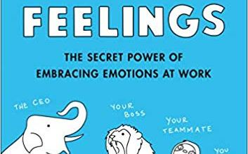 Photo of No Hard Feelings: The Secret Power of Embracing Emotions at Work