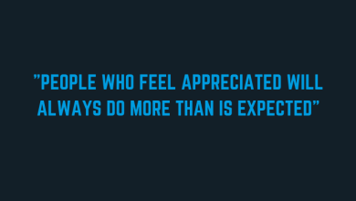 """Photo of """"People who feel appreciated will always do more than is expected"""""""