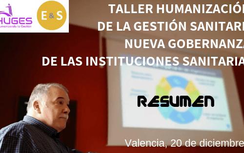 RESUMEN: Taller de humanización de la gestión sanitaria en Valencia