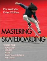Mastering Skateboarding