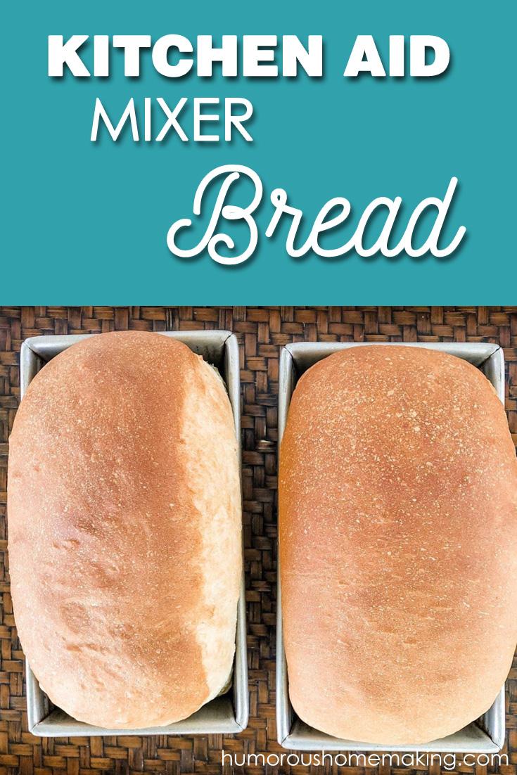 kitchen aid mixer bread