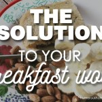 breakfast ideas and solutions