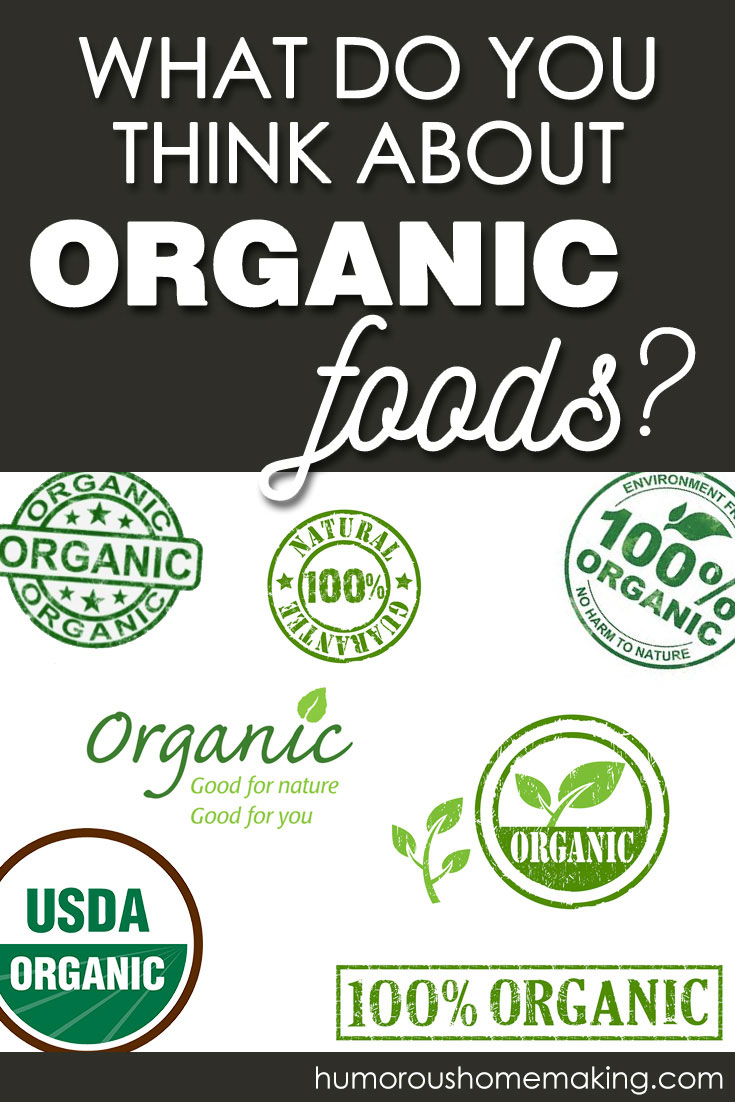are organic foods worth it