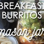 mason jar breakfast burritos