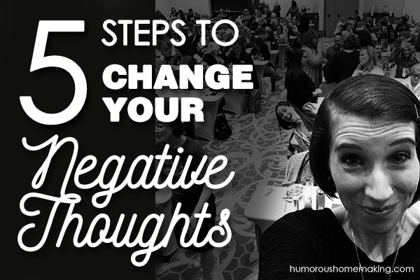 change your negative thoughts