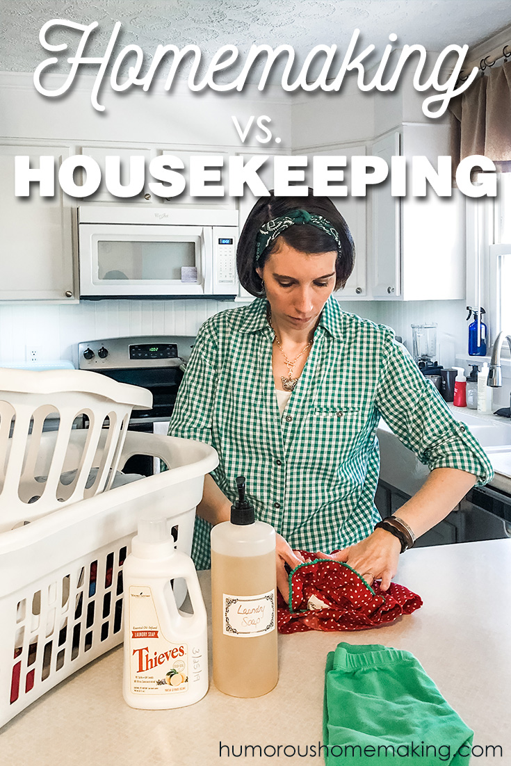 housekeeping vs homemaking