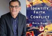 رضا رومی کی کتاب 'شناخت، عقیدہ اور تصادم' پر ایک نظر