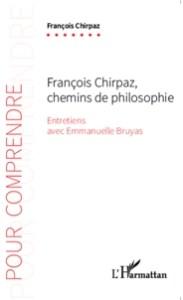 François Chirpaz, Chemins de philosophie