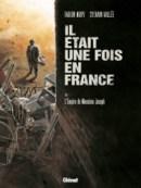 Il était une fois en France - Tome 1