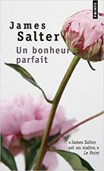 James Salter, Un bonheur parfait