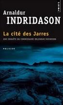 Arnaldur Indridason, La Cité des Jarres